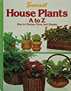 Sunset House Plants, A To Z - How To Choose,…