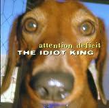 Idiot King