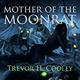 Mother of the Moonrat: The Bowl of Souls Book 5