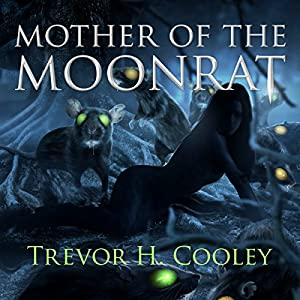 Mother of the Moonrat Audiobook