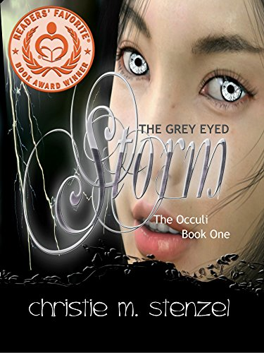 The Grey Eyed Storm: The Occuli by Christie M. Stenzel ebook deal
