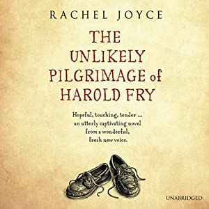 The Unlikely Pilgrimage of Harold Fry | [Rachel Joyce]