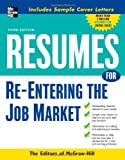 img - for Resumes for Re-Entering the Job Market (McGraw-Hill Professional Resumes) book / textbook / text book