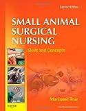 Small Animal Surgical Nursing, 2e