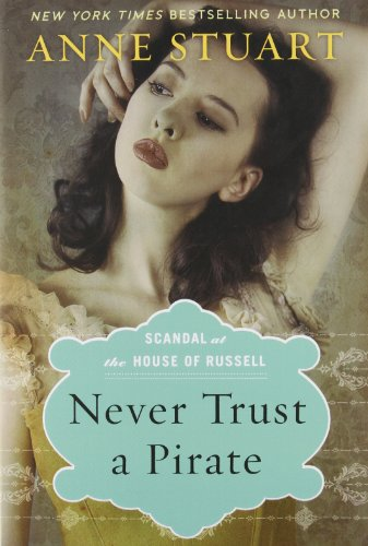 Never Trust a Pirate (Scandal at the House of Russell, #2)