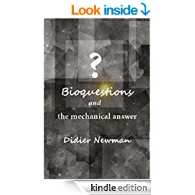 Bioquestions and the mechanical answer
