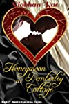Honeymoon at Pemberley Cottage: Sultr...