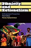 img - for Ethnicity and Nationalism: Anthropological Perspectives: Third Edition (Anthropology, Culture and Society) book / textbook / text book