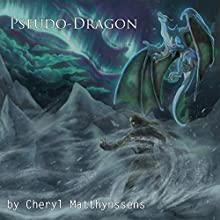 Pseudo-Dragon: The Blue Dragon's Geas, Book 4 Audiobook by Cheryl Matthynssens Narrated by Zachary Michael