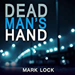 Dead Man's Hand: The DI Hal Luchewski Series, Book 1 | Mark Lock