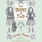 The Trilogy of Two | Juman Malouf