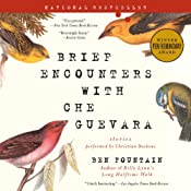 Brief Encounters with Che Guevara: Stories   [Ben Fountain]