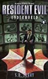 Underworld: (Resident Evil #4) (0671024426) by Perry, S.D.