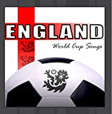 England World Cup Football Songs