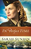 In Perfect Time: A Novel (Wings of the Nightingale)