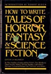 How to Write Tales of Horror, Science...