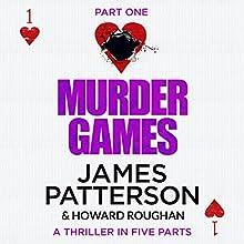 Murder Games - Part 1 | Livre audio Auteur(s) : James Patterson, Howard Roughan Narrateur(s) : Edoardo Ballerini