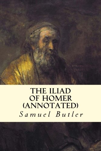 The Iliad of Homer (annotated)