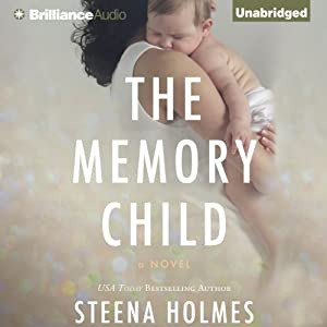 The Memory Child | [Steena Holmes]