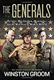 img - for The Generals: Patton, MacArthur, Marshall, and the Winning of World War II book / textbook / text book