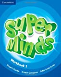 Super minds. Workbook. Con espansione online. Per la Scuola elementare: Super Minds  1 Workbook