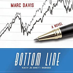 Bottom Line: A Novel | [Marc Davis]