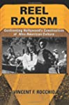 Reel Racism: Confronting Hollywood's...