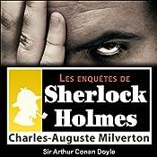 Charles-Auguste Milverton (Les enquêtes de Sherlock Holmes 14) | Arthur Conan Doyle