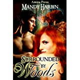 Surrounded By Woods (Woods Family Book 1) ~ Mandy Harbin