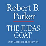 The Judas Goat: A Spenser Novel | Robert B. Parker