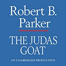 The Judas Goat: A Spenser Novel (       UNABRIDGED) by Robert B. Parker Narrated by Michael Prichard