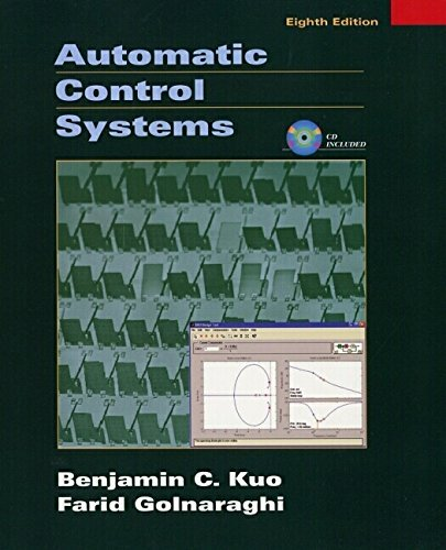 By Benjamin C. Kuo - Automatic Control Systems (8th Edition) (2002-09-21) [Hardcover] (Automatic Control Systems Kuo compare prices)