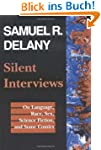 Silent Interviews: On Language, Race,...
