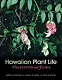 img - for Hawaiian Plant Life: Vegetation and Flora book / textbook / text book