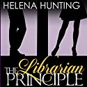 The Librarian Principle Audiobook by Helena Hunting Narrated by Maxine Mitchell