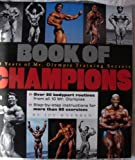 img - for Book of Champions: 40 Years of Mr. Olympia Training Secrets (From the Files of the National Enquirer) book / textbook / text book