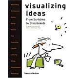 Visualizing Ideas: From Scribbles to Storyboardsby Gregor Krisztian