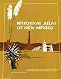 Historical Atlas of New Mexico