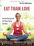 Titelbild EAT TRAIN LOVE
