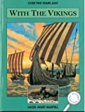 img - for Over 900 Years Ago with the Vikings (History Detectives) book / textbook / text book