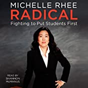 Radical: Fighting to Put Students First | [Michelle Rhee]