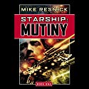 Starship: Mutiny (       UNABRIDGED) by Mike Resnick Narrated by Jonathan Davis, Mike Resnick