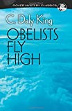 img - for Obelists Fly High (Dover Mystery Classics) by King, C. Daly(March 18, 2015) Paperback book / textbook / text book