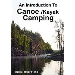 An Introduction To Canoe/Kayak Camping