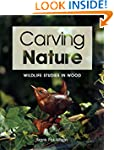 Carving Nature: Wildlife Studies in Wood