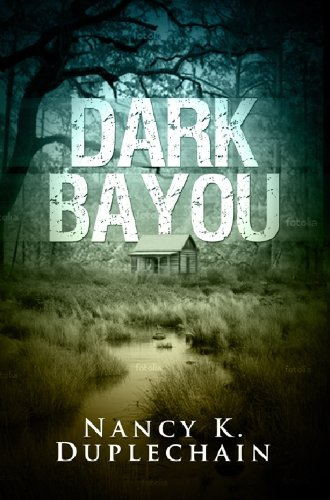 Dark Bayou (The Dark Trilogy)