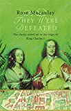 img - for They Were Defeated: The Classic Novel Set in the Reign of King Charles I book / textbook / text book