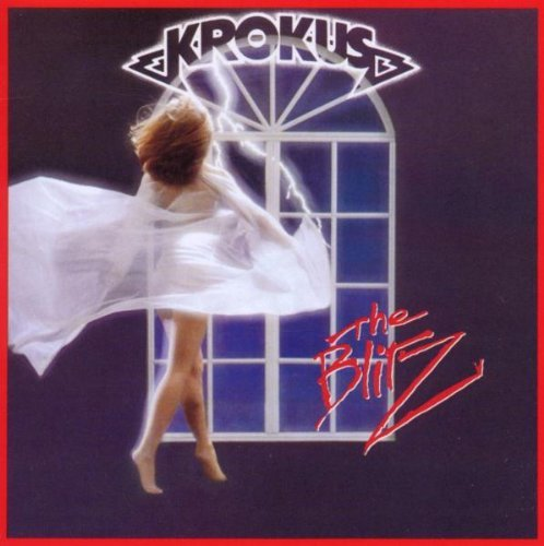 The Blitz by Krokus (2010-08-03)