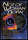 Not of Woman Born (0739402595) by Robert Silverberg