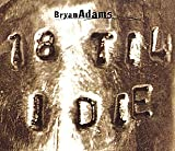 Bryan Adams 18 Til I Die [CD 1]